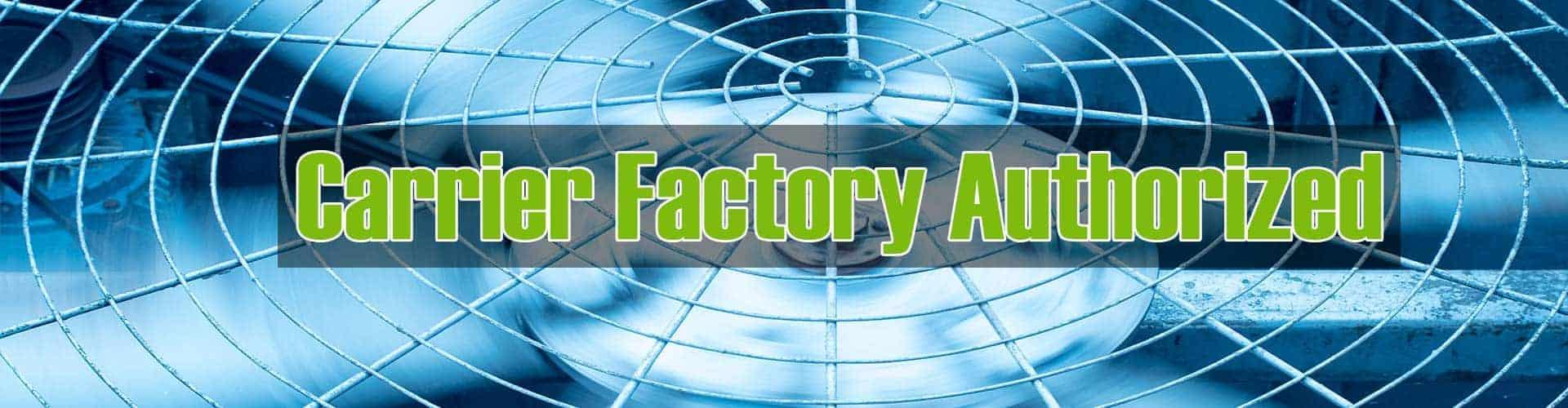Carrier Factory Authorized Elgin Illinois Dealer